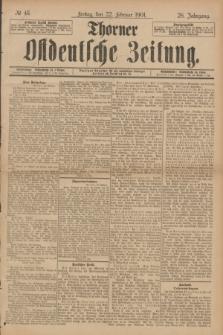 Thorner Ostdeutsche Zeitung. Jg.28, № 45 (22 Februar 1901) + dod.