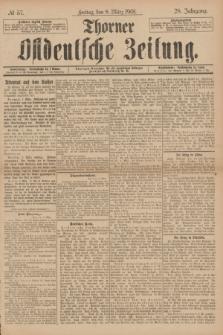 Thorner Ostdeutsche Zeitung. Jg.28, № 57 (8 März 1901) + dod.