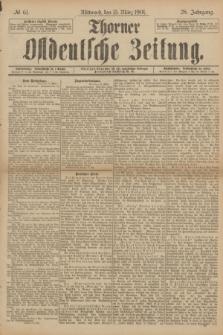Thorner Ostdeutsche Zeitung. Jg.28, № 61 (13 März 1901) + dod.