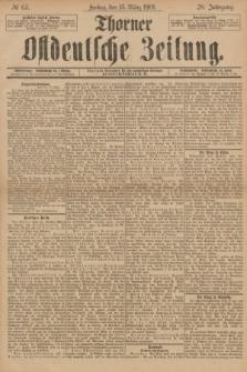 Thorner Ostdeutsche Zeitung. Jg.28, № 63 (15 März 1901) + dod.