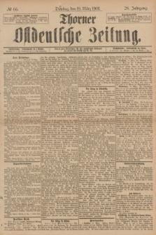 Thorner Ostdeutsche Zeitung. Jg.28, № 66 (19 März 1901) + dod.