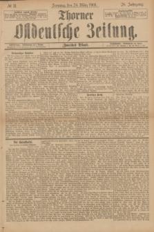 Thorner Ostdeutsche Zeitung. Jg.28, № 71 (24 März 1901) - Zweites Blatt