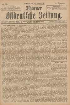 Thorner Ostdeutsche Zeitung. Jg.28, № 83 (10 April 1901) + dod.