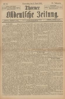 Thorner Ostdeutsche Zeitung. Jg.28, № 84 (11 April 1901) + dod.