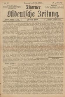 Thorner Ostdeutsche Zeitung. Jg.28, № 87 (14 April 1901) - Zweites Blatt