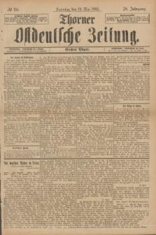 Thorner Ostdeutsche Zeitung. Jg.28, № 116 (19 Mai 1901) - Erstes Blatt