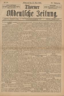Thorner Ostdeutsche Zeitung. Jg.28, № 118 (22 Mai 1901) + dod.