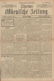 Thorner Ostdeutsche Zeitung. Jg.28, № 122 (26 Mai 1901) - Erstes Blatt