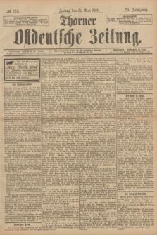 Thorner Ostdeutsche Zeitung. Jg.28, № 125 (31 Mai 1901) + dod.