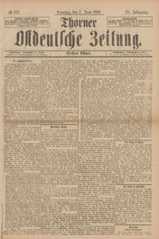 Thorner Ostdeutsche Zeitung. Jg.28, № 127 (2 Juni 1901) - Erstes Blatt