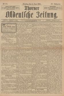 Thorner Ostdeutsche Zeitung. Jg.28, № 128 (4 Juni 1901) + dod.