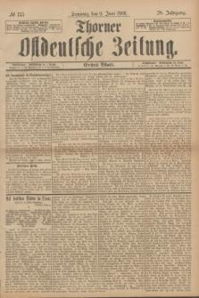 Thorner Ostdeutsche Zeitung. Jg.28, № 133 (9 Juni 1901) - Erstes Blatt