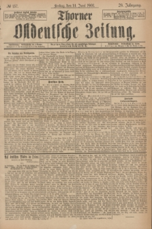 Thorner Ostdeutsche Zeitung. Jg.28, № 137 (14 Juni 1901) + dod.