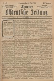 Thorner Ostdeutsche Zeitung. Jg.28, № 142 (20 Juni 1901) + dod.