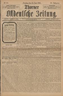Thorner Ostdeutsche Zeitung. Jg.28, № 146 (25 Juni 1901) + dod.