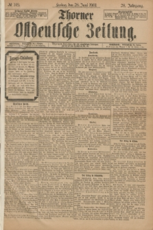 Thorner Ostdeutsche Zeitung. Jg.28, № 149 (28 Juni 1901) + dod.