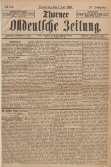 Thorner Ostdeutsche Zeitung. Jg.28, № 154 (4 Juli 1901) + dod.