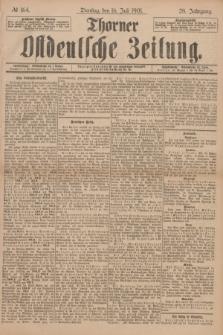 Thorner Ostdeutsche Zeitung. Jg.28, № 164 (16 Juli 1901) + dod.