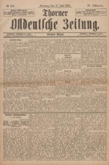 Thorner Ostdeutsche Zeitung. Jg.28, № 169 (21 Juli 1901) - Erstes Blatt