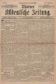 Thorner Ostdeutsche Zeitung. Jg.28, № 174 (27 Juli 1901) + dod.