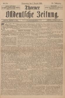 Thorner Ostdeutsche Zeitung. Jg.28, № 178 (1 August 1901) + dod.