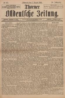 Thorner Ostdeutsche Zeitung. Jg.28, № 183 (7 August 1901) + dod.