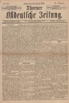 Thorner Ostdeutsche Zeitung. Jg.28, № 203 (30 August 1901) + dod.