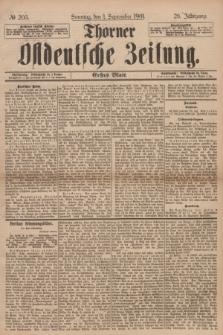 Thorner Ostdeutsche Zeitung. Jg.28, № 205 (1 September 1901) - Erstes Blatt
