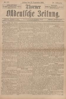 Thorner Ostdeutsche Zeitung. Jg.28, № 227 (27 September 1901) + dod.