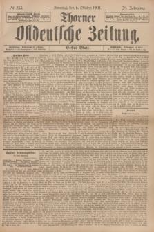 Thorner Ostdeutsche Zeitung. Jg.28, № 235 (6 Oktober 1901) - Erstes Blatt