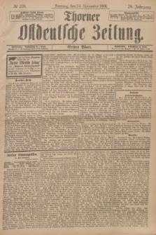 Thorner Ostdeutsche Zeitung. Jg.28, № 276 (24 November 1901) - Erstes Blatt