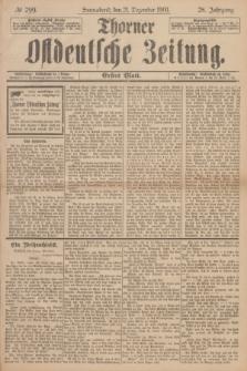 Thorner Ostdeutsche Zeitung. Jg.28, № 299 (21 Dezember 1901) - Erstes Blatt