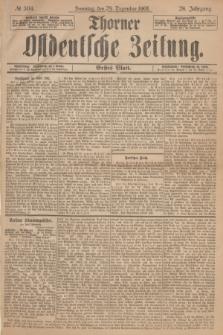 Thorner Ostdeutsche Zeitung. Jg.28, № 304 (29 Dezember 1901) - Erstes Blatt