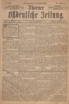 Thorner Ostdeutsche Zeitung. Jg.28, № 305 (31 Dezember 1901) + dod.