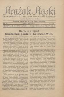 Strażak Śląski : organ Związku Straży Pożarnych Województwa Śląskiego. R.6, nr 7/8 (10 lipca 1932)