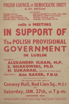 Polish Council of Democratic Unity in Gt. Britain [...] calls a meeting in support of the Polish Provisional Government in Lublin