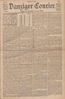 Danziger Courier : Organ für Jedermann aus dem Volke. Jg.12, Nr. 83 (9 April 1893) + dod.