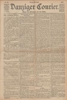 Danziger Courier : Organ für Jedermann aus dem Volke. Jg.12, Nr. 99 (28 April 1893) + dod.