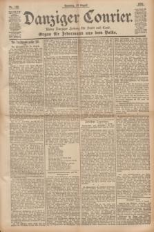 Danziger Courier : Kleine Danziger Zeitung für Stadt und Land : Organ für Jedermann aus dem Volke. Jg.14, Nr. 193 (18 August 1895) + dod.