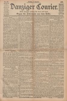 Danziger Courier : Kleine Danziger Zeitung für Stadt und Land : Organ für Jedermann aus dem Volke. Jg.14, Nr. 282 (3 Dezember 1895)