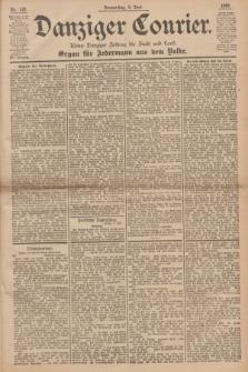 Danziger Courier : Kleine Danziger Zeitung für Stadt und Land : Organ für Jedermann aus dem Volke. Jg.15, Nr. 129 (4 Juni 1896)