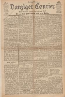 Danziger Courier : Kleine Danziger Zeitung für Stadt und Land : Organ für Jedermann aus dem Volke. Jg.16, Nr. 2 (3 Januar 1897) + dod.