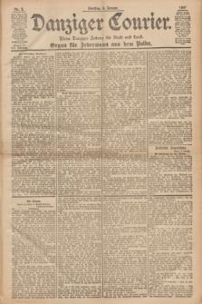 Danziger Courier : Kleine Danziger Zeitung für Stadt und Land : Organ für Jedermann aus dem Volke. Jg.16, Nr. 3 (5 Januar 1897)
