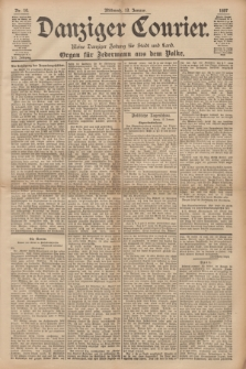 Danziger Courier : Kleine Danziger Zeitung für Stadt und Land : Organ für Jedermann aus dem Volke. Jg.16, Nr. 10 (13 Januar 1897)