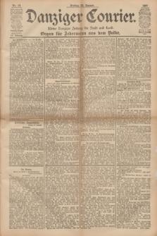 Danziger Courier : Kleine Danziger Zeitung für Stadt und Land : Organ für Jedermann aus dem Volke. Jg.16, Nr. 18 (22 Januar 1897) + dod.