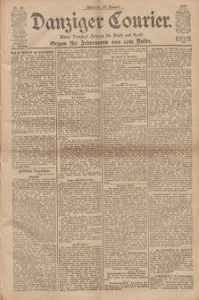 Danziger Courier : Kleine Danziger Zeitung für Stadt und Land : Organ für Jedermann aus dem Volke. Jg.16, Nr. 22 (27 Januar 1897) + dod.