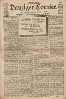Danziger Courier : Kleine Danziger Zeitung für Stadt und Land : Organ für Jedermann aus dem Volke. Jg.16, Nr. 27 (2 Februar 1897)