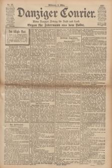 Danziger Courier : Kleine Danziger Zeitung für Stadt und Land : Organ für Jedermann aus dem Volke. Jg.16, Nr. 52 (3 März 1897)