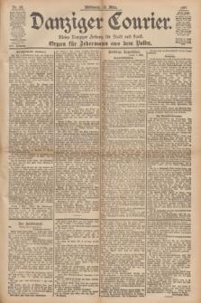 Danziger Courier : Kleine Danziger Zeitung für Stadt und Land : Organ für Jedermann aus dem Volke. Jg.16, Nr. 58 (10 März 1897)