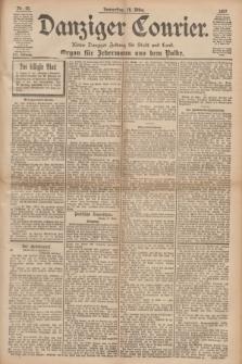 Danziger Courier : Kleine Danziger Zeitung für Stadt und Land : Organ für Jedermann aus dem Volke. Jg.16, Nr. 65 (18 März 1897)